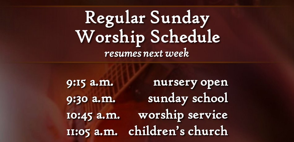 Next Sunday, Sept. 8 we return to Christian Formation Classes at 9:30 a.m. and service at 10:45 a.m.