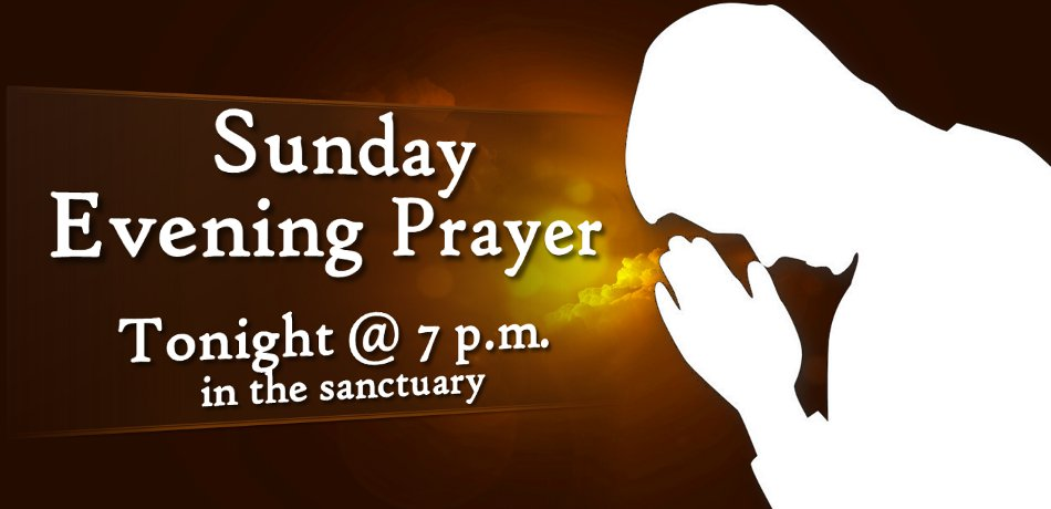 Tonight from 7:00-8:00 pm in the sanctuary