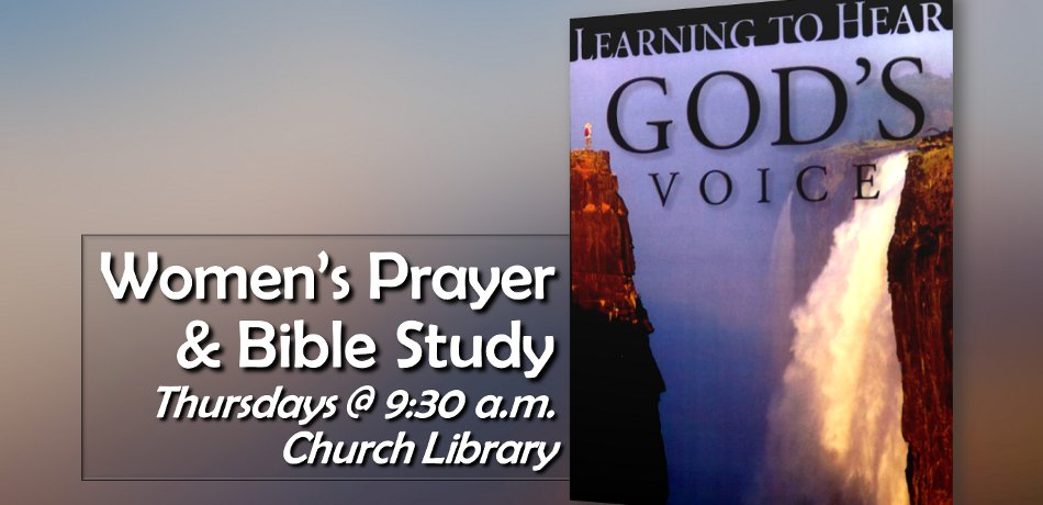 """Learning to Hear God's Voice"" - Thursday mornings, Sept. 26 - Dec. 5, 2013, 9:30 a.m., Church Library"