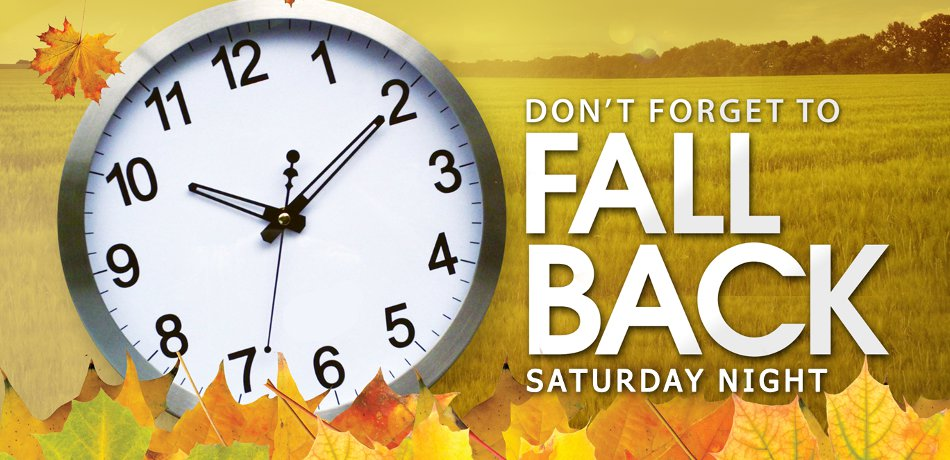 "Don't forget to ""Fall Back"" this Saturday night before bed!"